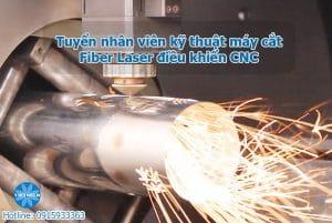 Vietweld cần tuyển nhân viên kỹ thuật máy cắt Fiber Laser điều khiển CNC